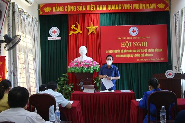 Hội Chữ thập đỏ tỉnh Hà Tĩnh tổ chức Hội nghị Sơ kết 6 tháng đầu năm 2021